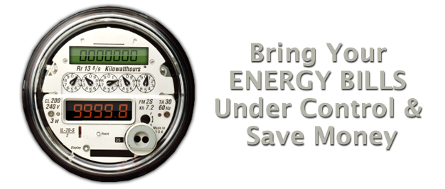 Bring Your Energy Bills Under Control & Save Money