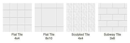 Flat Tile 4x4, Flat Tile 8x10, Sculpted Tile 4x4, Subway Tile 3x6