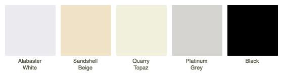 Alabaster White, Sandshell Beige, Quarry Topaz, Platinum Grey, Black
